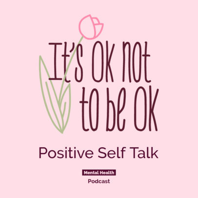 Podcast Cover Design Maker for an Episode on Mental Health Featuring a Tulip Clipart 4332i