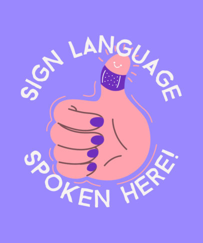 T-Shirt Design Creator with an American Sign Language-Themed Graphic 3673g