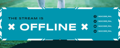 Offline Banner Template for a Soccer-Themed Streaming Channel 3665b