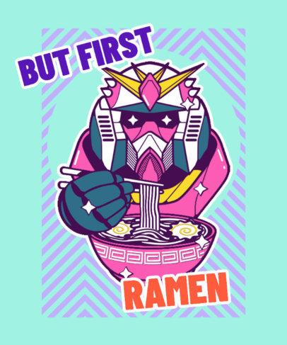 Fun T-Shirt Design Generator Featuring a Japanese Mecha Eating Ramen 3688c