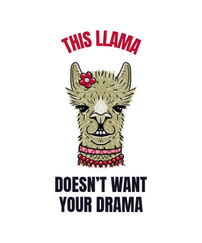 Funny T-Shirt Design Maker Featuring Quotes and Llamas 3718