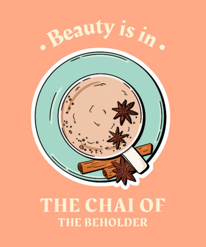 Quote T-Shirt Design Maker With a Chai Tea Illustration 3942a