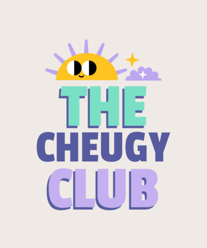 Colorful T-Shirt Design Template for a Cheugy Club 3999g