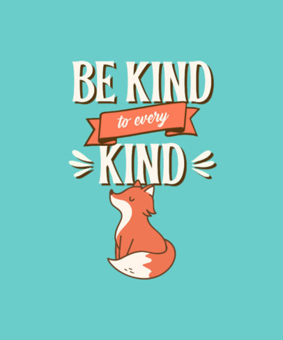 Animals T-Shirt Design Creator with a Quote About Kindness 4481a-el1