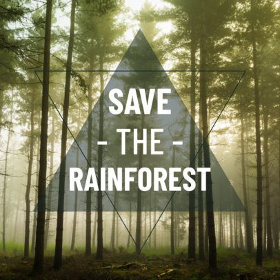 Social Post Maker for a Save The Rainforest Call 582g 1739
