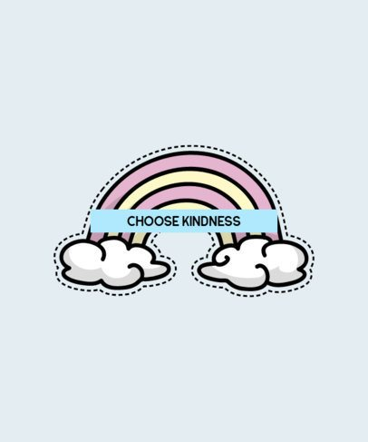 T-Shirt Design Maker Featuring a Cute Quote and a Rainbow Sticker 751c-el1