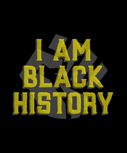 Black History Month T-Shirt Design Maker with a Powerful Quote 2113i-2264