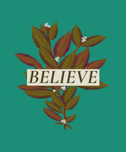 Botanical T-Shirt Design Template Featuring a Believe Text 2282f