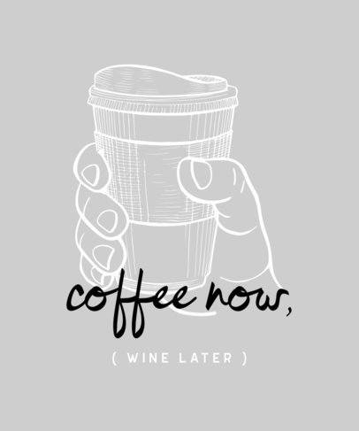 Fun T-Shirt Design Template About Coffee and Wine 461c-el1