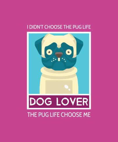 T-Shirt Design Maker with a Funny Pun About Pugs 1552a-el1