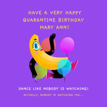 Facebook Post Template for a Quarantine Birthday with a Funny Banana Character 2551e