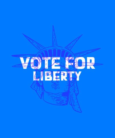 T-Shirt Design Creator for a Presidential Campaign with a Statue of Liberty Graphic 2874a
