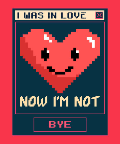 Sarcastic T-Shirt Design Generator with an 8-bit Heart Graphic 3355g