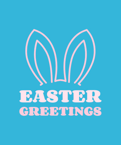 T-Shirt Design Generator Featuring Easter Bunny Ears and a Quote 3384d