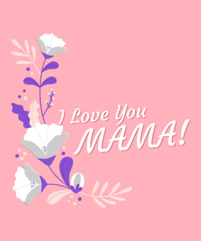 Lovely T-Shirt Design Creator for Mother's Day 3477g