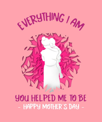 Mothers Day T-Shirt Design Creator with a Warm Quote 3478d