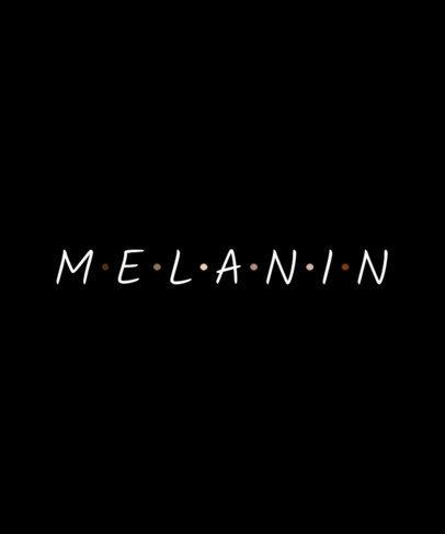 T-Shirt Design Maker with a Proud Melanin Text 2977f-3501