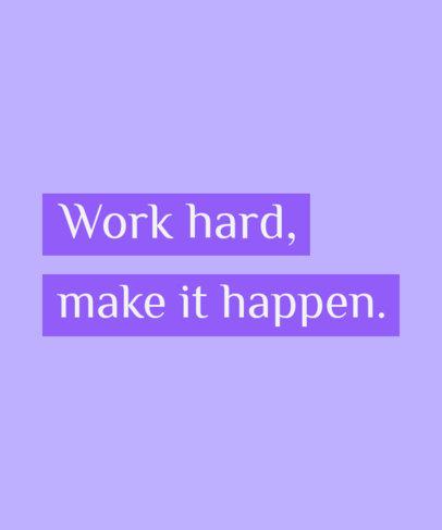 Motivational T-Shirt Design Template Featuring a Hard-Work Quote 3510g