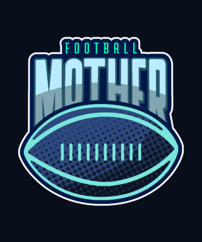 Illustrated T-Shirt Design Generator for a Football Mom 3517h