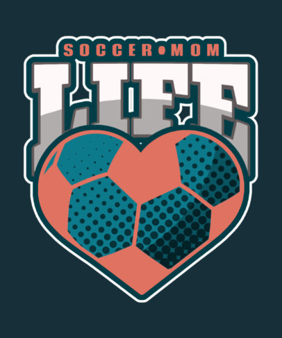 T-Shirt Design Maker for a Supportive Mom Featuring Soccer-Themed Graphics 3517i