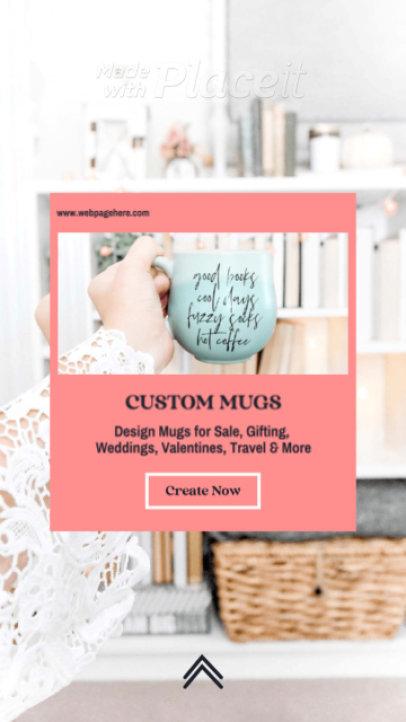 Instagram Story Video Maker for a Custom Mug Business 1130b 3076-el1