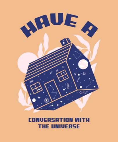 T-Shirt Design Generator With a Spiritual Universe Quote and a House Graphic 3580f