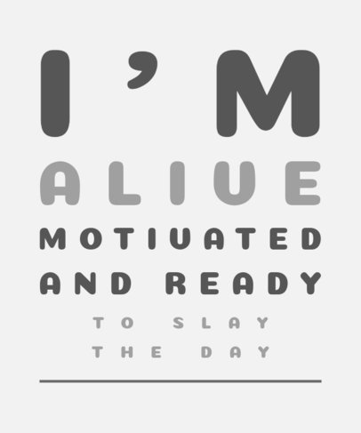 T-Shirt Design Maker with an Eye Chart-Aligned Motivational Quote 3606l