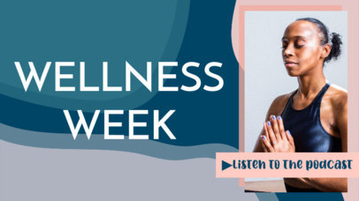 YouTube Thumbnail Maker for a Wellness-Themed Podcast 3636a
